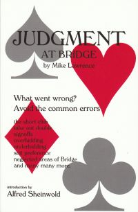 The bridge world judgment at bridge what went wrong avoid the common errors by mike lawrence list price 1195 discount price 956 you save 20 151 pages paperback fandeluxe Image collections
