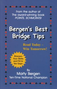 The bridge world bergens best bridge tips read today win tomorrow by marty bergen list price 995 discount price 796 you save 20 72 pages paperback fandeluxe Image collections