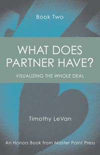 The bridge world what does partner have book 2 by timothy levan list price 1495 discount price 1196 you save 20 115 pages paperback also available as an e book fandeluxe Gallery