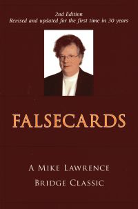 The bridge world falsecards 2nd edition by mike lawrence list price 2195 discount price 1756 you save 20 188 pages paperback also available as an e book fandeluxe Image collections