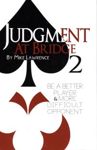 The bridge world be a better player more difficult opponent by mike lawrence list price 2395 discount price 1916 you save 20 224 pages paperback fandeluxe Image collections
