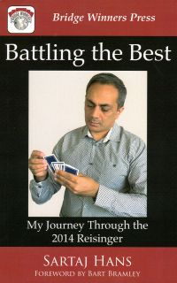 The bridge world battling the best my journey through the 2014 reisinger by sartaj hans list price 1895 discount price 1516 you save 20 209 pages paperback fandeluxe Images