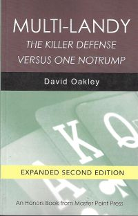 The bridge world the killer defense vs 1nt by david oakley list price 1895 discount price 1516 you save 20 225 pages paperback also available as an e book fandeluxe Image collections